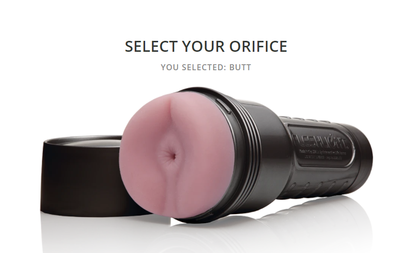 Select your butt orifice from fleshlight builder